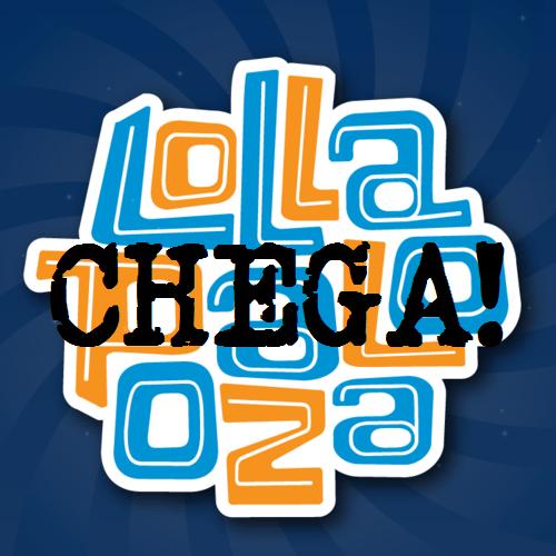 lolla_chega